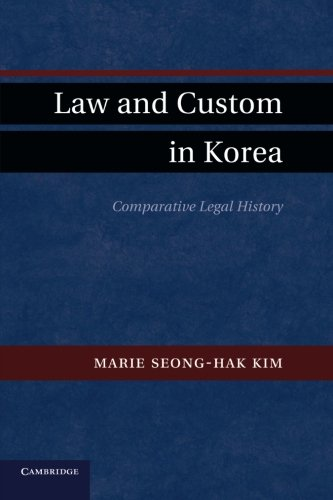 9781107660335: Law and Custom in Korea: Comparative Legal History