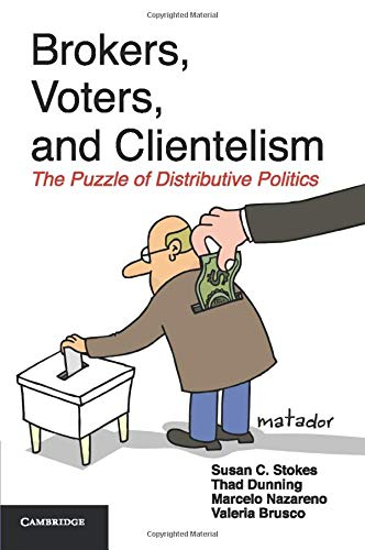 9781107660397: Brokers, Voters, and Clientelism: The Puzzle Of Distributive Politics (Cambridge Studies in Comparative Politics)