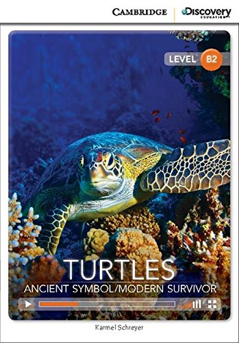 9781107660571: Turtles: Ancient Symbol/Modern Survivor Upper Intermediate Book with Online Access (Cambridge Discovery Interactive Readers)