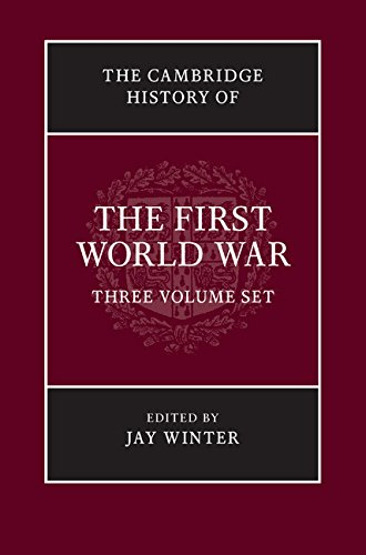 The Cambridge History of the First World War 3 Volume Hardback Set