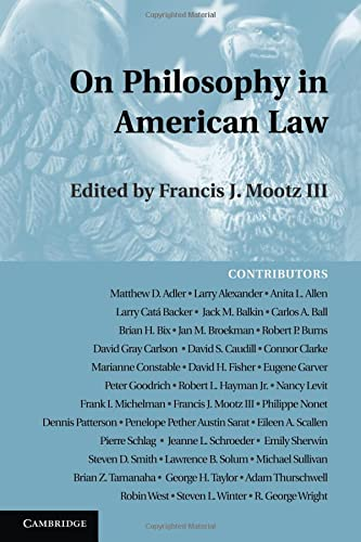 9781107661240: On Philosophy in American Law