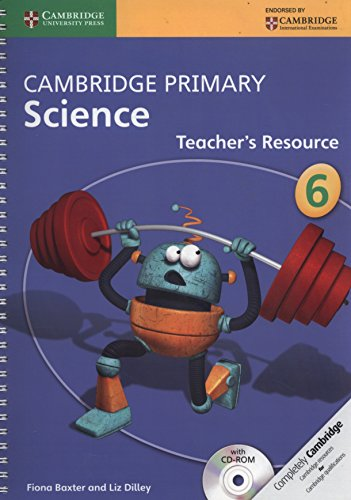 Cambridge Primary Science Stage 6 Teacher's Resource Book with CD-ROM (Book & Merchandise):...