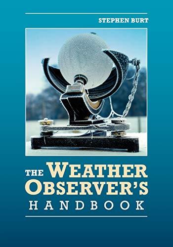 9781107662285: The Weather Observer's Handbook Paperback