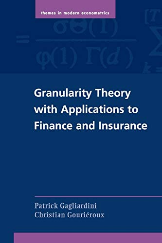 GRANULARITY THEORY WITH APPLICATIONS TO FINANCE AND INSURANCE: Gagliardini, Patrick and Christian ...