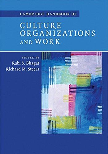 Cambridge Handbook of Culture, Organizations, and Work: Rabi S. Bhagat
