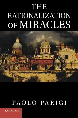 9781107663053: The Rationalization of Miracles