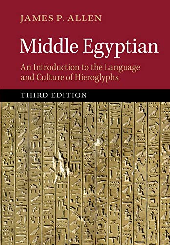9781107663282: Middle Egyptian: An Introduction to the Language and Culture of Hieroglyphs