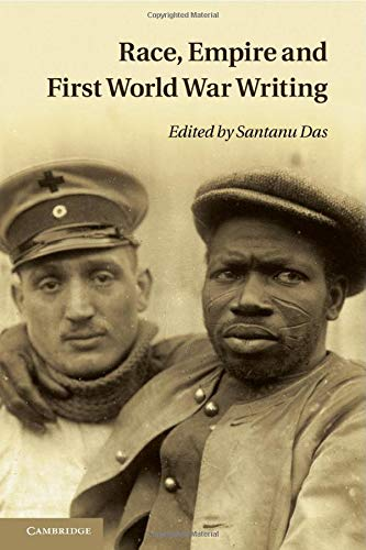 9781107664494: Race, Empire and First World War Writing