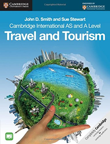 Cambridge International AS and A Level Travel: Smith, John D.,