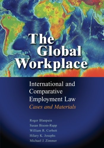 9781107664876: The Global Workplace: International and Comparative Employment Law - Cases and Materials
