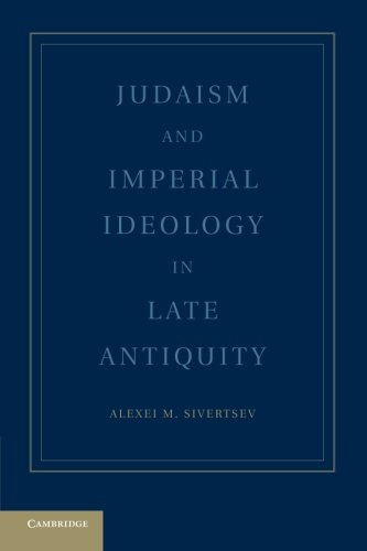 9781107665231: Judaism and Imperial Ideology in Late Antiquity