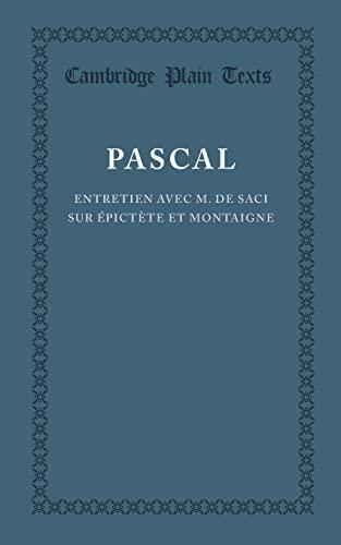 9781107665453: Entretien avec M. de Saci sur Épictète et Montaigne