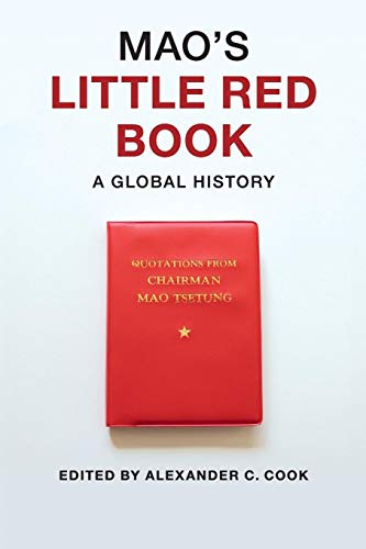 9781107665644: Mao's Little Red Book: A Global History