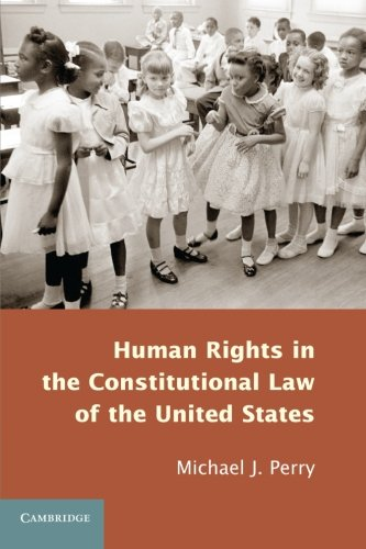 9781107666085: Human Rights in the Constitutional Law of the United States