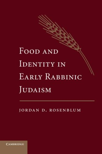 9781107666436: Food and Identity in Early Rabbinic Judaism