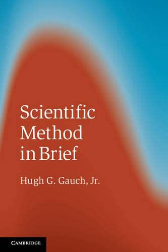 9781107666726: Scientific Method in Brief