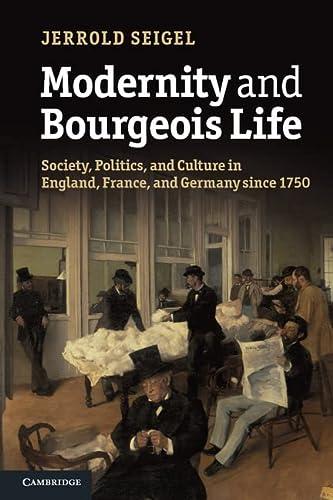 Modernity and Bourgeois Life