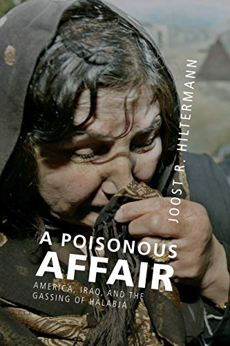9781107666962: A Poisonous Affair: America, Iraq, and the Gassing of Halabja