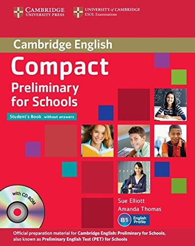 9781107667143: Compact Preliminary for Schools Student's Pack (Student's Book without Answers with CD-ROM, Workbook without Answers with Audio CD)