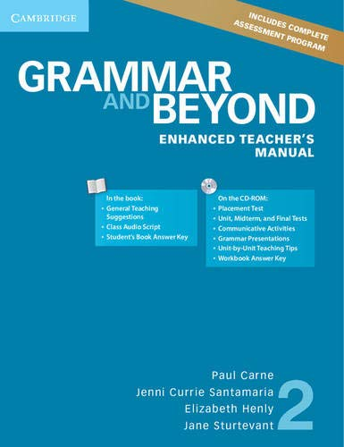 Grammar and Beyond Level 2 Enhanced Teacher's Manual with CD-ROM (Book & Merchandise): ...