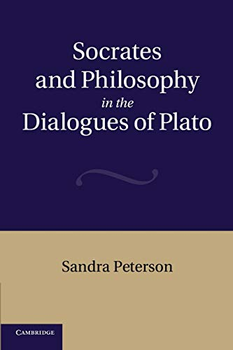 9781107667990: Socrates and Philosophy in the Dialogues of Plato