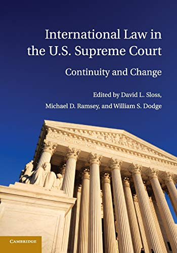 International Law in the U.S. Supreme Court: Continuity and Change (Paperback)