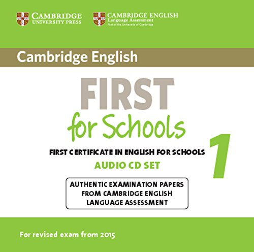 9781107669079: Cambridge English First for Schools 1 for Revised Exam from 2015 Audio CDs (2): Authentic Examination Papers from Cambridge English Language Assessment (FCE Practice Tests)