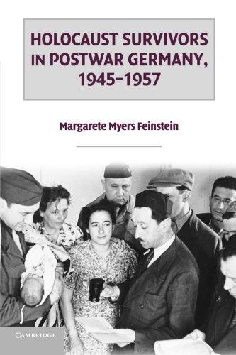 Holocaust Survivors in Postwar Germany, 1945-1957: Feinstein, Margarete Myers