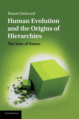 9781107670365: Human Evolution and the Origins of Hierarchies: The State of Nature