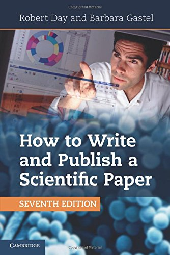 9781107670747: How to Write and Publish a Scientific Paper 7th Edition Paperback