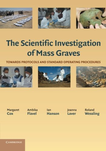 9781107670938: The Scientific Investigation of Mass Graves: Towards Protocols and Standard Operating Procedures