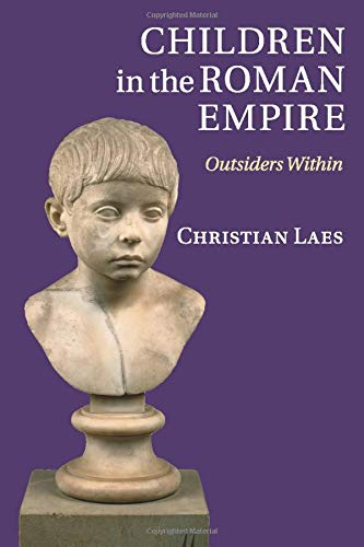9781107671225: Children in the Roman Empire: Outsiders Within