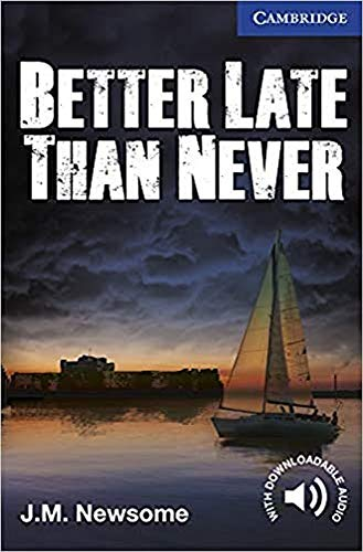 9781107671492: Better Late Than Never Level 5 Upper Intermediate (Cambridge English Readers)