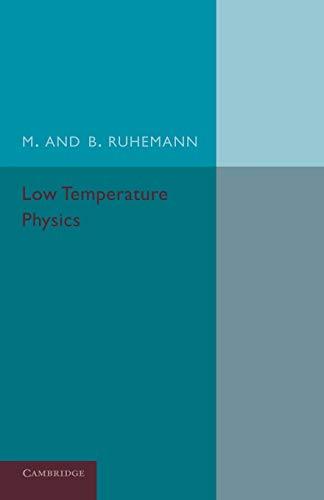 Low Temperature Physics: M. Ruhemann