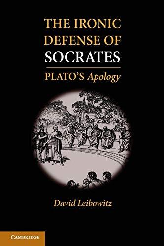 9781107671997: The Ironic Defense of Socrates