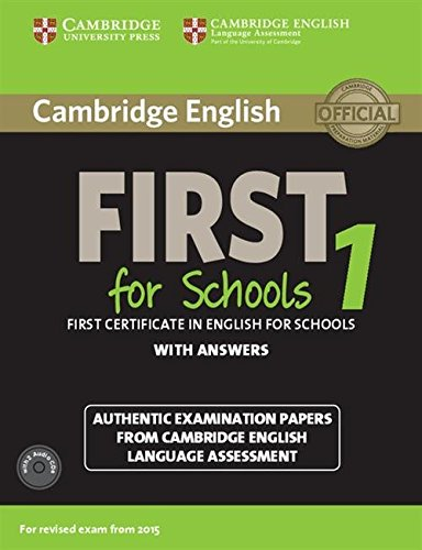 9781107672093: Cambridge English First 1 for Schools for Revised Exam from 2015 Student's Book Pack (Student's Book with Answers and Audio CDs (2)): Authentic ... Language Assessment (FCE Practice Tests)