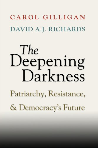 9781107672338: The Deepening Darkness: Patriarchy, Resistance, and Democracy's Future