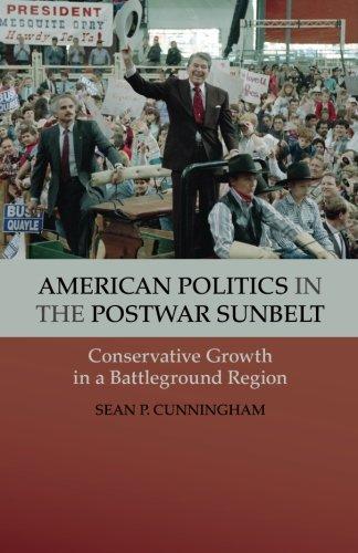 9781107672345: American Politics in the Postwar Sunbelt: Conservative Growth in a Battleground Region (Cambridge Essential Histories)
