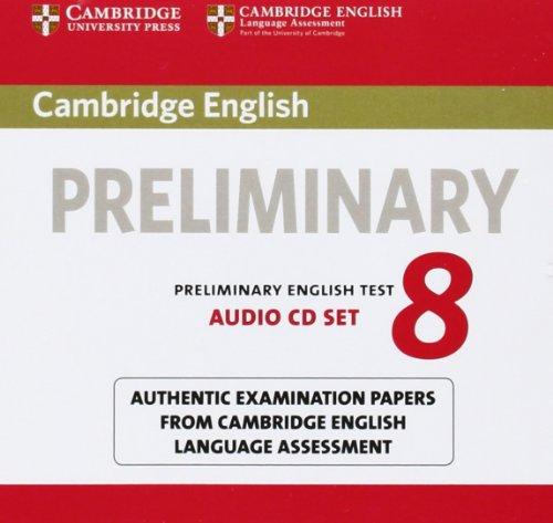 9781107672437: Cambridge English Preliminary 8 Audio CDs (2) (PET Practice Tests)