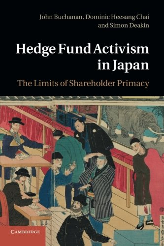 Hedge Fund Activism in Japan: The Limits of Shareholder Primacy: Simon Deakin