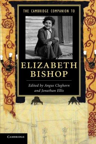 9781107672543: The Cambridge Companion to Elizabeth Bishop (Cambridge Companions to Literature)