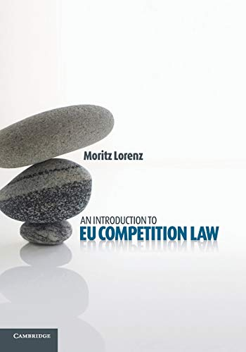 9781107672611: An Introduction to EU Competition Law