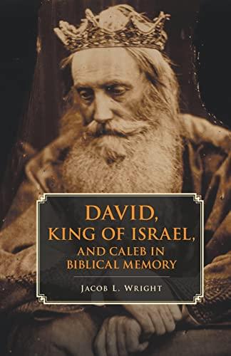 9781107672635: David, King of Israel, and Caleb in Biblical Memory
