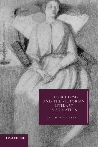 9781107672802: Tuberculosis and the Victorian Literary Imagination (Cambridge Studies in Nineteenth-Century Literature and Culture)