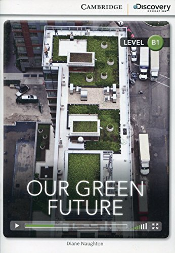 Our Green Future Intermediate Book with Online Access: Naughton, Diane
