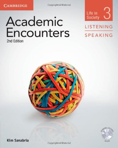 9781107673144: Academic Encounters Level 3 Student's Book Listening and Speaking with DVD: Life in Society (Academic Encounters. Life in Society)