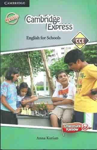 Cambridge Express Literature Reader 8 CCE Edition: Kurian Anna