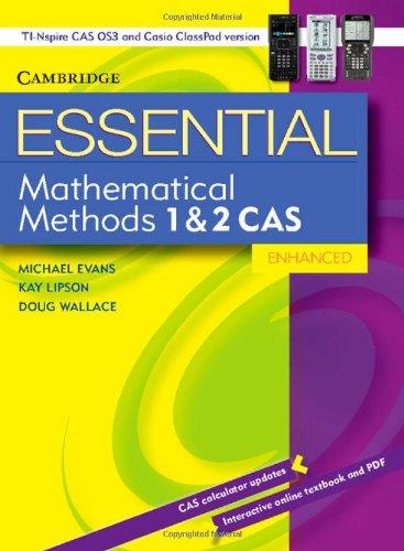 9781107673311: Essential Mathematical Methods CAS 1 and 2 Enhanced TIN/CP Version 652354 (Essential Mathematics)