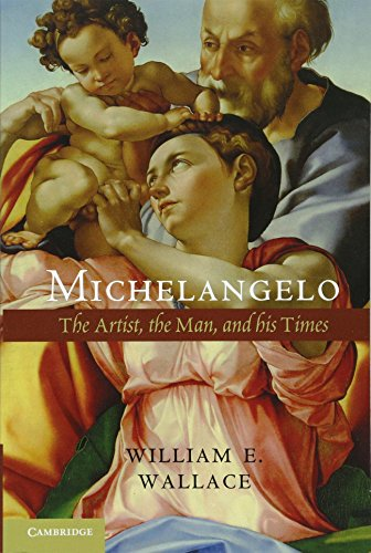 9781107673694: Michelangelo: The Artist, the Man and his Times