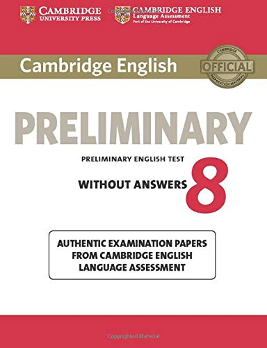 Cambridge English Preliminary 8 Student's Book without: Available, Not